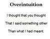 Overintuition - an HP Haiku