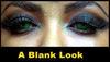 'A Blank Look! ~
