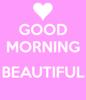 Good morning beautiful xxx
