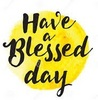 have a blessed day ~