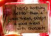 a Friend + Chocolate = ♥♥